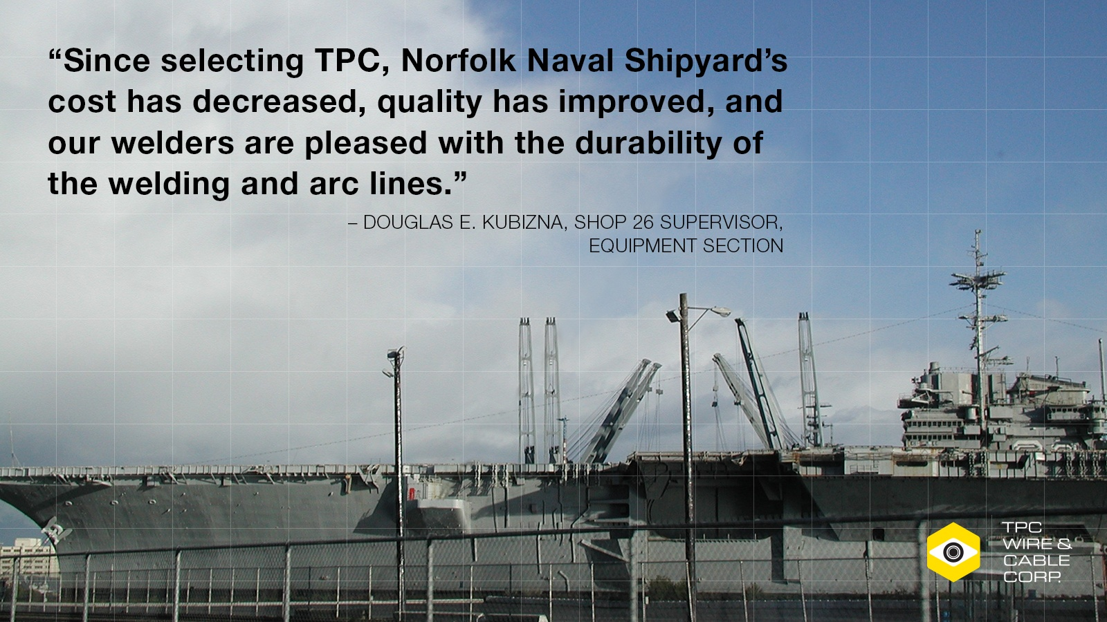 The Top 3 Ways TPC Wire & Cable is Serving Shipyards